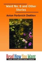 Ward No. 6 And Other Stories eBook by Chekhov Anton Pavlovich