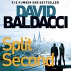 Split Second audiobook by David Baldacci