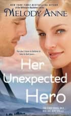 Her Unexpected Hero ebook by