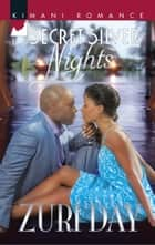 Secret Silver Nights (Mills & Boon Kimani) (The Drakes of California, Book 5) ebook by Zuri Day