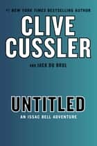 Untitled Isaac Bell ebook by Clive Cussler, Jack Du Brul