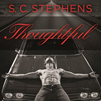 Thoughtful audiobook by S. C. Stephens
