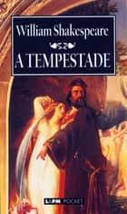 A Tempestade ebook by William Shakespeare, Beatriz Viégas-Faria