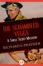 The Scrambled Yeggs ebook by Richard S Prather