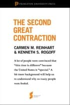 The Second Great Contraction ebook by Carmen M. Reinhart,Kenneth Rogoff