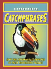 Confounding Catchphrases ebook by Peter Gray