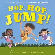 Hop, Hop, Jump! - with audio recording ebook by Lauren Thompson,Jarrett J. Krosoczka