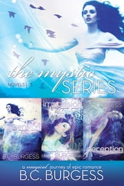 The Mystic Series: Books 1-3 ebook by B.C. Burgess