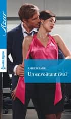 Un envoûtant rival ebook by Amber Page
