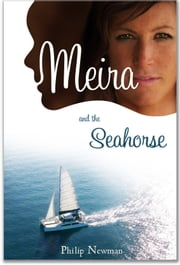 Meira II The Seahorse ebook by Philip Newman