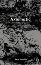 Axiomatic ebook by Maria Tumarkin