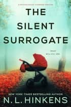 The Silent Surrogate eBook by N.L. Hinkens
