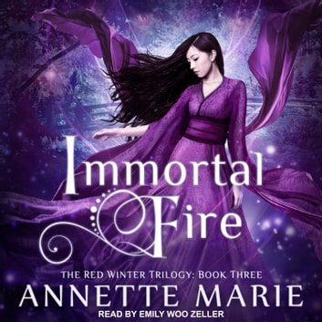 Immortal Fire audiobook by Annette Marie