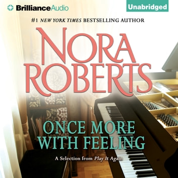 Once More With Feeling Audiobook By Nora Roberts 9781480588653