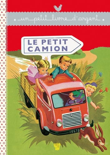 Le Petit camion ebook by Collectif