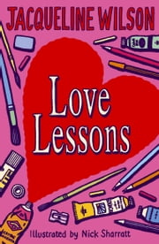 Love Lessons ebook by Nick Sharratt,Jacqueline Wilson