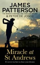 Miracle at St Andrews ebook by James Patterson