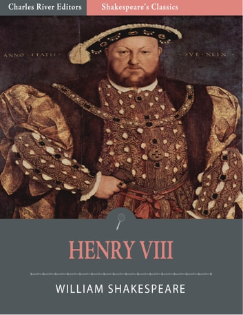 Henry VIII (Illustrated Edition) ebook by William Shakespeare