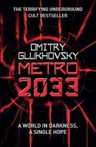 Metro 2033 ebook by Dmitry Glukhovsky