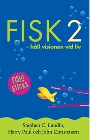 Fisk 2 ebook by Stephen C. Lundin,John Christensen,Harry Paul