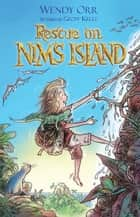 Rescue on Nim's Island ebook by Wendy Orr