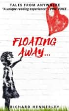 Floating Away - A Tale From Anywhere, #4 ebook by Richard Hennerley