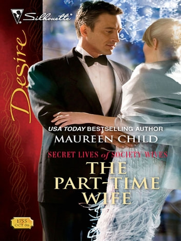 The Part-Time Wife ebook by Maureen Child