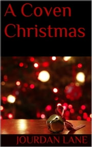 A Coven Christmas ebook by Jourdan Lane