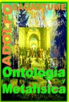 Ontologia y Metafisica ebook by Adolfo Sagastume