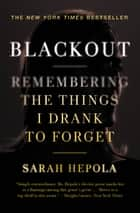 Blackout ebook by Sarah Hepola