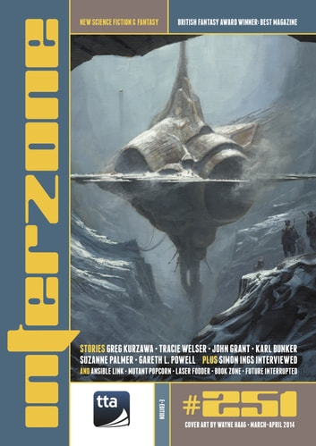 Interzone #251 Mar: Apr 2014 ebook by TTA Press