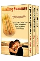 Sizzling Summer (Boxed Set) ebook by Cara Marsi, Lynn Reynolds, Ann Whitaker