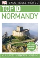 Top 10 Normandy ebook by DK