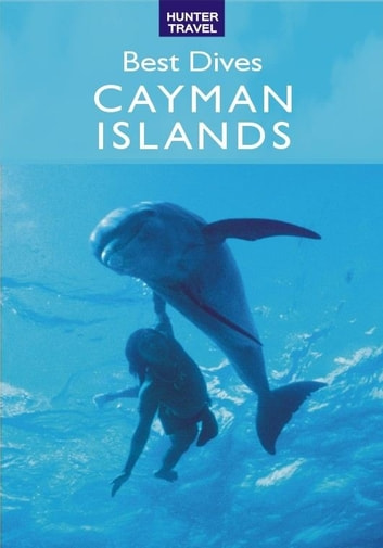 Best Dives of the Cayman Islands ebook by Joyce Huber