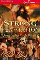 Strong Temptation ebook by Chloe Lang