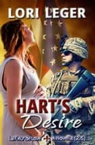 Hart's Desire (La Fleur de Love: Book 2.5 - A Novella) ebook by Lori Leger