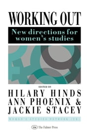 Working Out - New Directions For Women's Studies ebook by