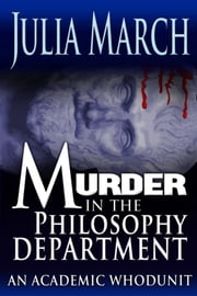 Murder in the Philosophy Department ebook by Julia March