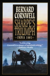 Sharpe's Triumph - Richard Sharpe and the Battle of Assaye, September 1803 ebook by Bernard Cornwell