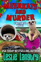 Meerkats and Murder ebook by