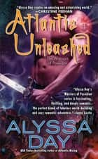 Atlantis Unleashed eBook by Alyssa Day