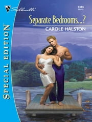 Separate Bedrooms...? ebook by Carole Halston