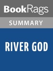 River God by Wilbur Smith l Summary & Study Guide ebook by BookRags