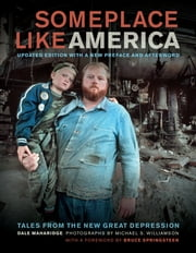 Someplace Like America - Tales from the New Great Depression ebook by Dale Maharidge