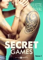 Secret Games - 2 ebook by Juliette Duval
