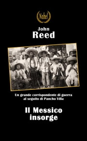 Il messico insorge ebook by John Reed