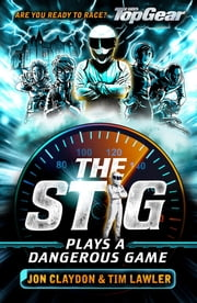 The Stig Plays a Dangerous Game