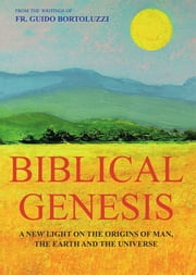 Biblical Genesis - A new light on the origins of man and the original sin