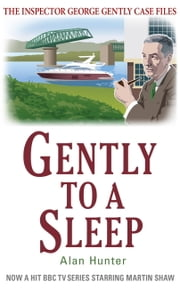 Gently to a Sleep ebook by Alan Hunter