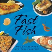 Fast Fish ebook by Hugh Carpenter,Teri Sandison